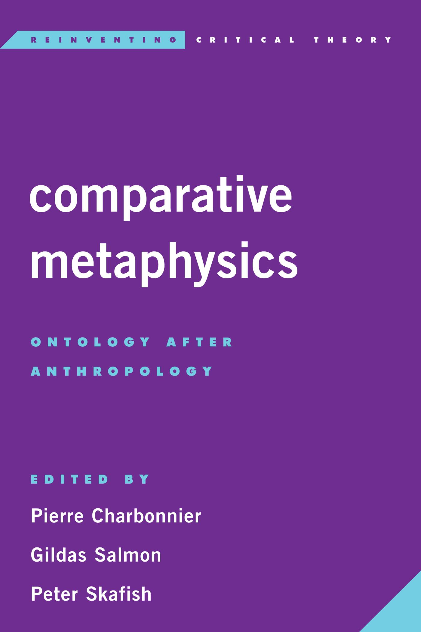 Comparative Metaphysics. Ontology after Anthropology